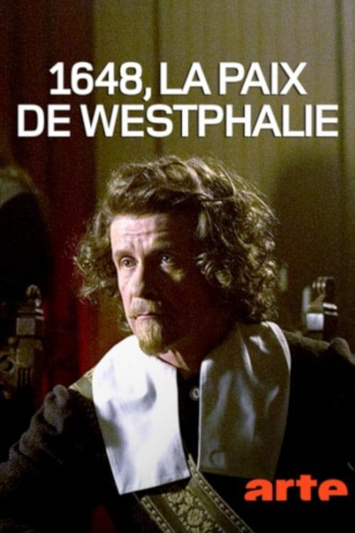 Regarder 1648 - La paix de Westphalie Avec Sous-Titres