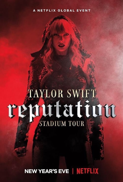 Watch Taylor Swift: Reputation Stadium Tour Full Movie Online Now