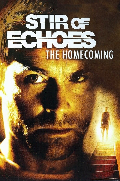 Película Stir of Echoes: The Homecoming En Buena Calidad Hd 1080p