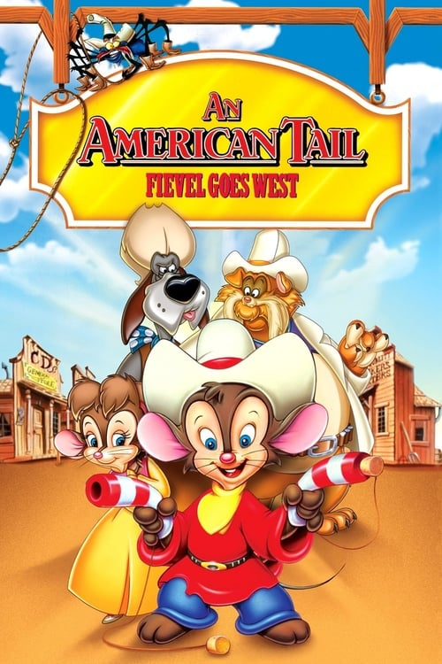 Streaming An American Tail: Fievel Goes West (1991) Full Movie
