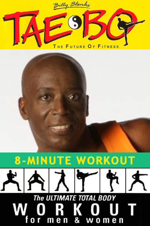 Billy Blanks' Tae Bo: 8-Minute Workout 1999