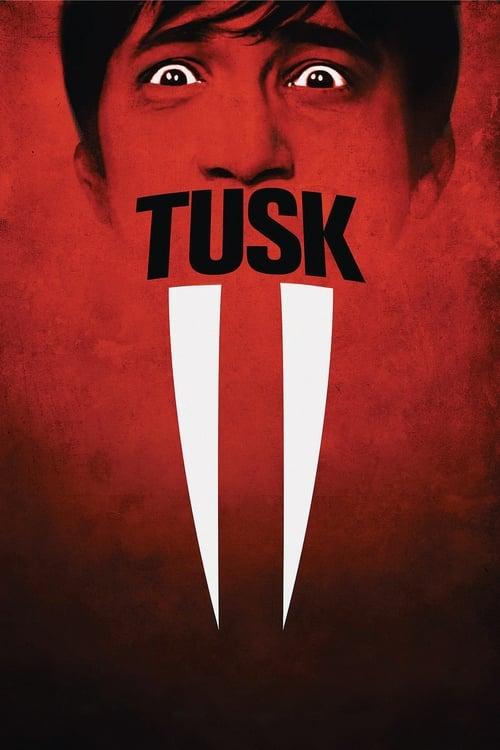 Streaming Tusk (2014) Movie Free Online