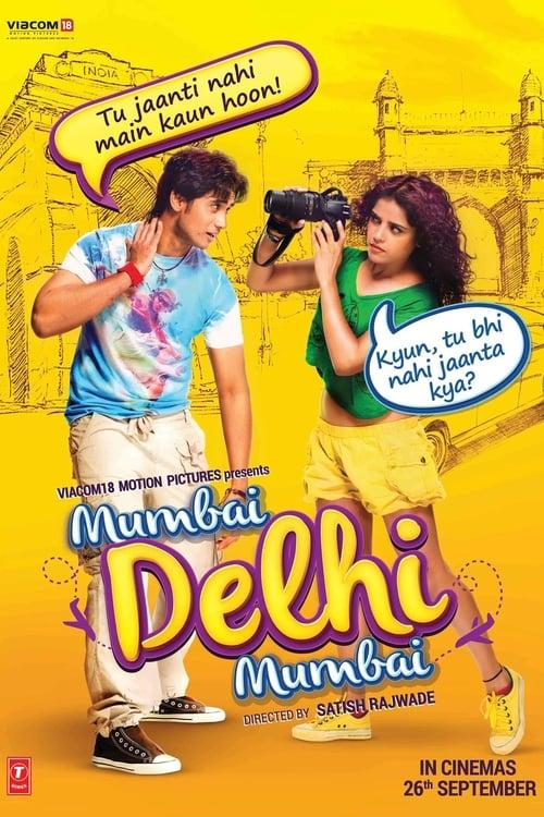 Mumbai Delhi Mumbai ( Mumbai Delhi Mumbai )