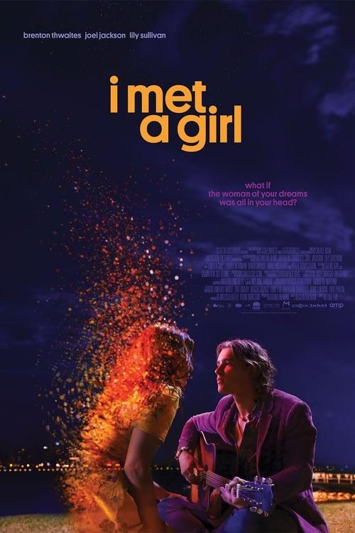 Watch I Met a Girl 2017 Online MOJOboxoffice