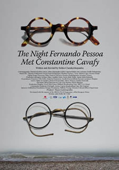 The Night Fernando Pessoa Met Constantine Cavafy (2008)