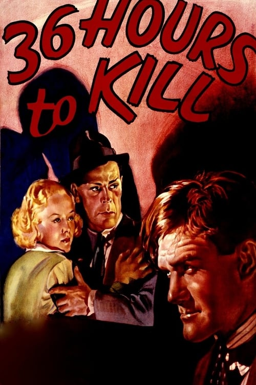 Film 36 Hours to Kill Auf Deutsch Online