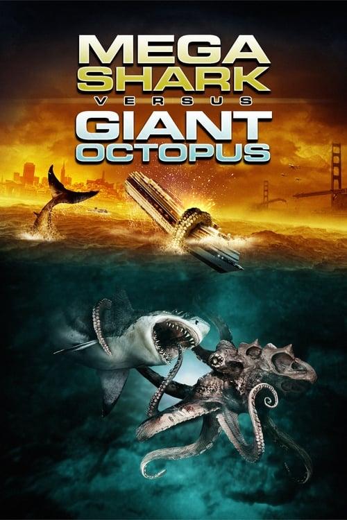 ♛ Mega Shark vs. Giant Octopus (2009) ★