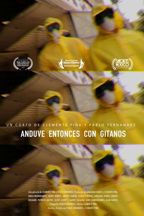 Película Anduve Entonces Con Gitanos Gratis En Español