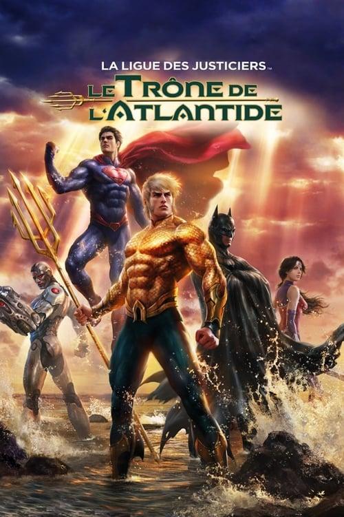 Visualiser La Ligue des Justiciers : Le Trône de l'Atlantide (2015) streaming reddit VF