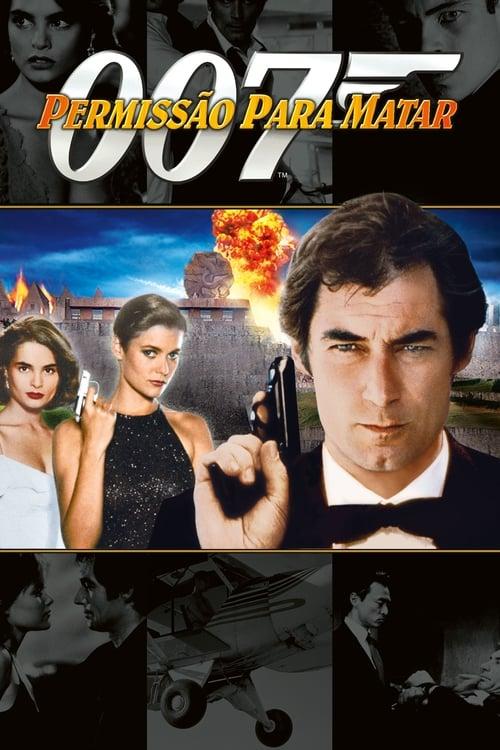 Assistir 007 - Permissão para Matar