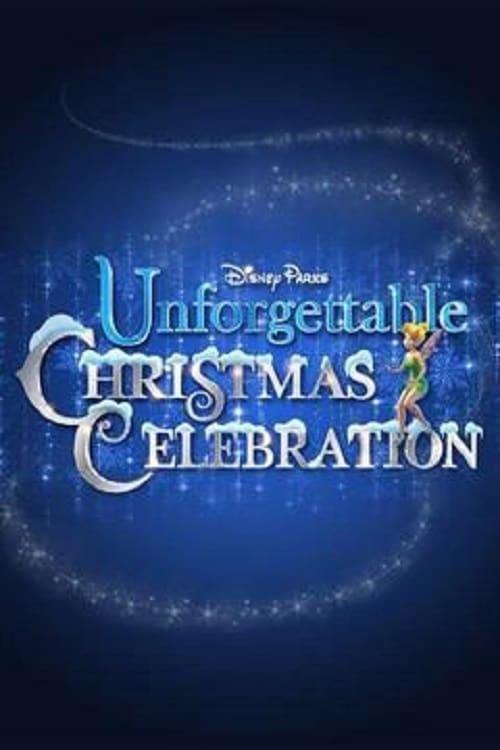 Disney Parks Unforgettable Christmas Celebration (2015)