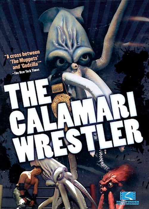 The Calamari Wrestler (2004) Poster