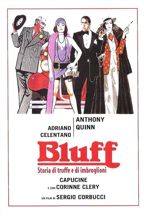 Bluff - Storia di truffe e di imbroglioni (1976)