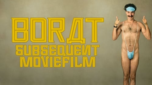 Borat Subsequent Moviefilm - Delivery of prodigious bribe to American regime for make benefit once glorious nation of Kazakhstan. - Azwaad Movie Database