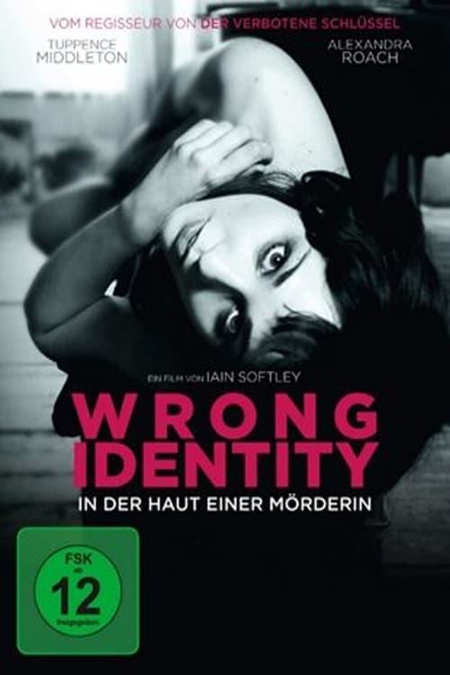 Wrong Identity - In der Haut einer Mörderin - Thriller / 2013 / ab 12 Jahre