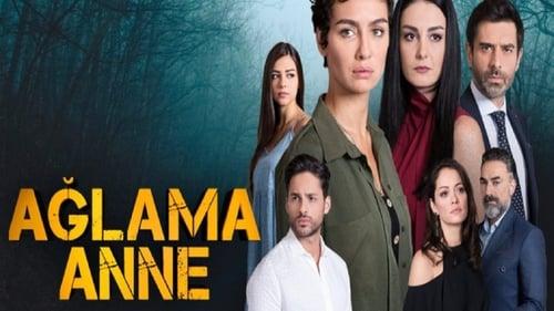 Nu plange mama – Ağlama Anne (2018)