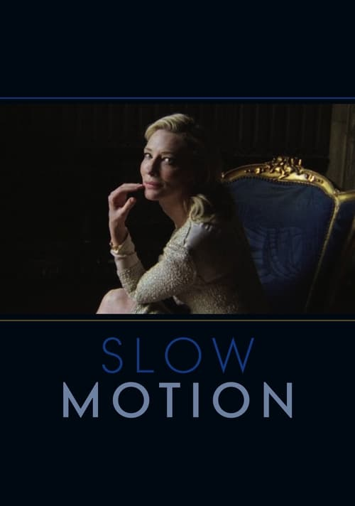 Slow Motion (2014)