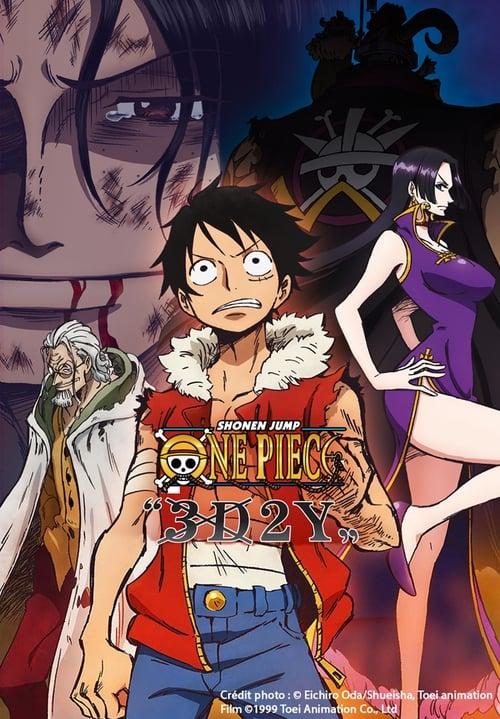 One Piece : 3D2Y : Surmonter la mort de Ace ! Le vœu de Luffy à ses amis (2014)