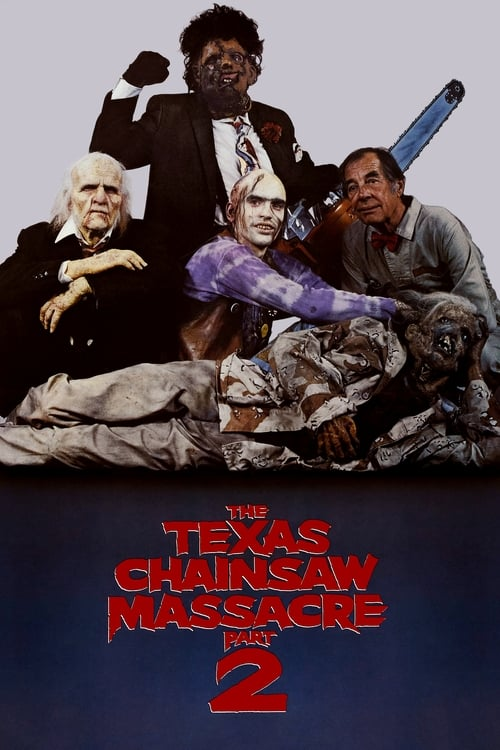 Watch The Texas Chainsaw Massacre 2 (1986) Full Movie