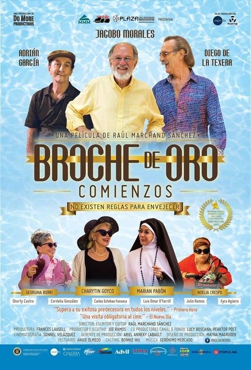 Broche de oro: Comienzos (2017)