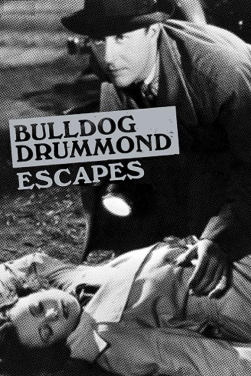 Mira La Película Bulldog Drummond Escapes En Línea