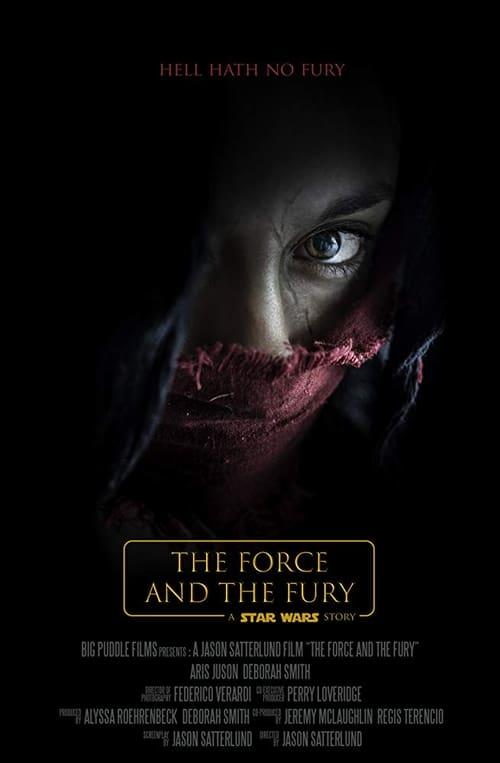 Mira La Película Star Wars: The Force and the Fury En Buena Calidad Gratis