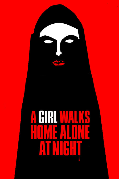 The poster of A Girl Walks Home Alone at Night