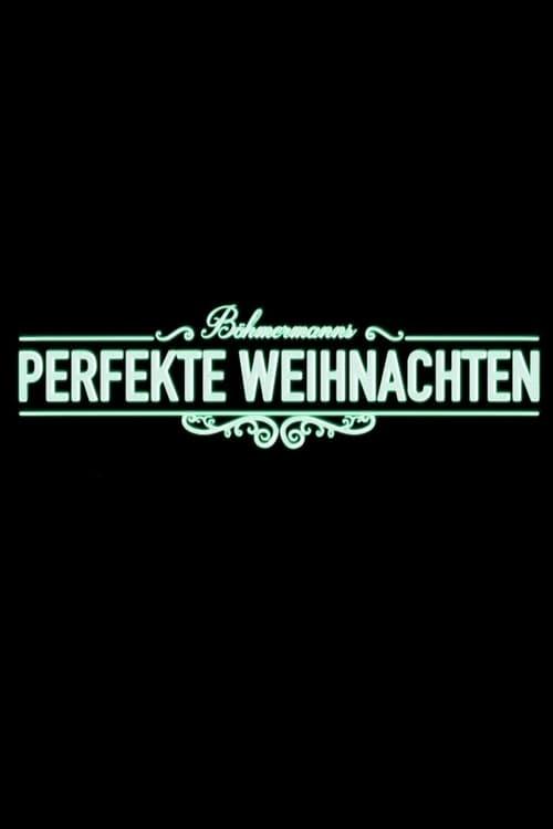 Assistir Böhmermanns perfekte Weihnachten Online Grátis