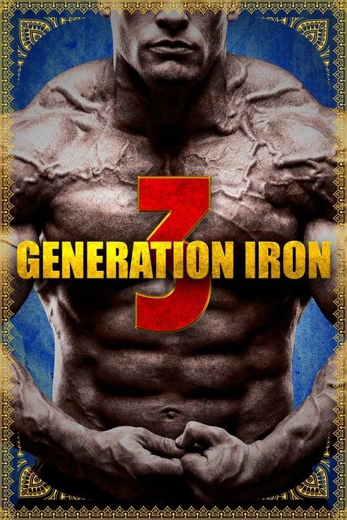 Mira La Película Generation Iron 3 Completamente Gratis