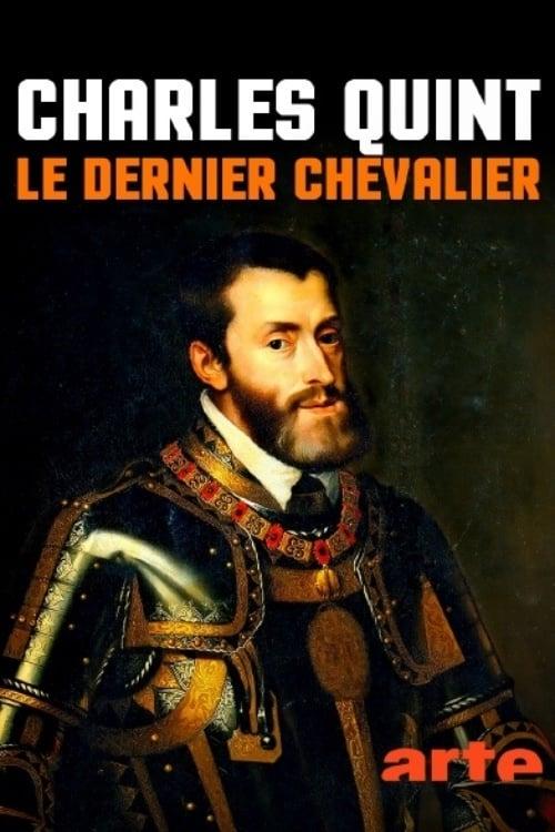 Charles Quint, le dernier chevalier