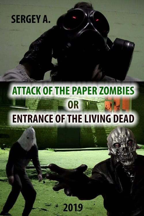 Attack of the paper zombies or entrance of the living dead (2019)