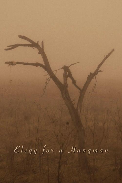 شاهد الفيلم Elegy for a Hangman بجودة HD 1080p عالية الجودة