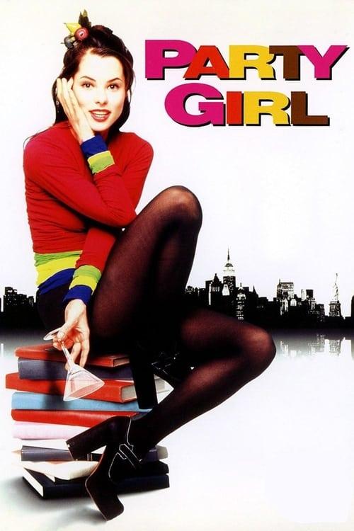 Regarder Le Film Party Girl Avec Sous-Titres