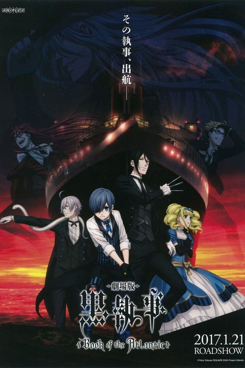 Film Black Butler : Book of the Atlantic En Bonne Qualité Hd 720p