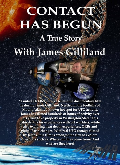Regarder Contact Has Begun: A True Story With James Gilliland Avec Sous-Titres