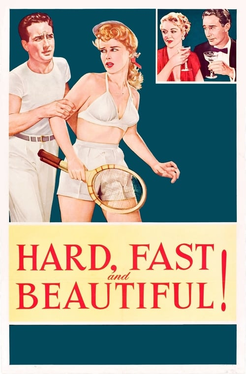 Ver Hard, Fast and Beautiful Gratis En Español