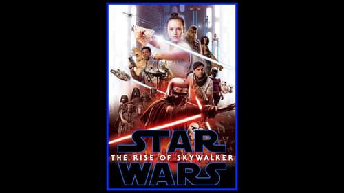 Watch Star Wars: The Rise of Skywalker Online Full Movie