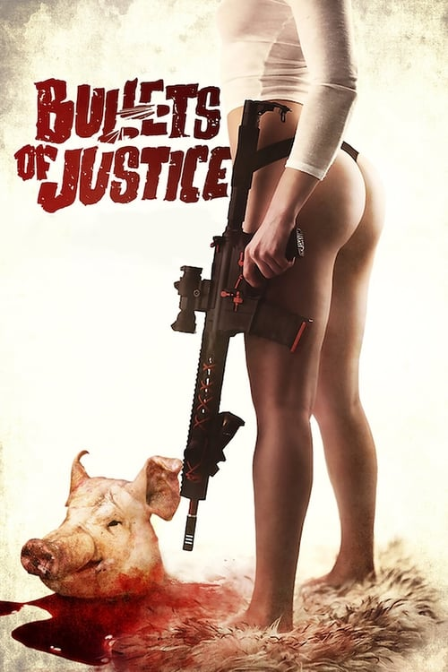 Bullets of Justice Poster