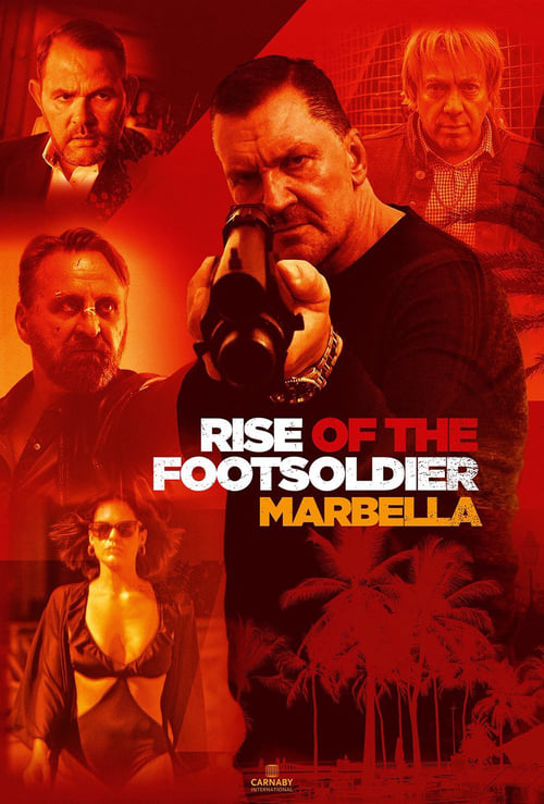 Filme Rise of the Footsoldier 4: Marbella Em Português