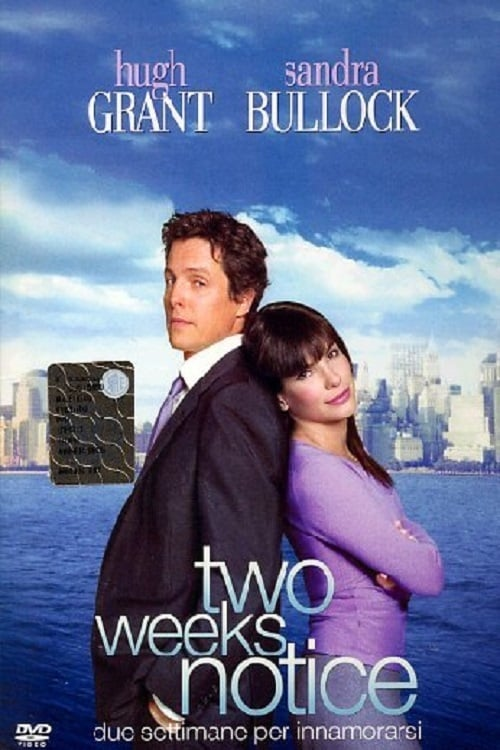 Two Weeks Notice - Due settimane per innamorarsi (2002)