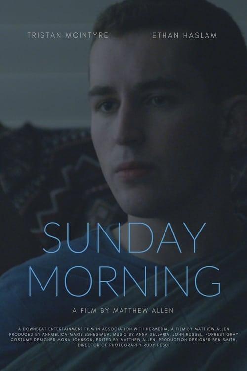 Sunday Morning (2017) Poster
