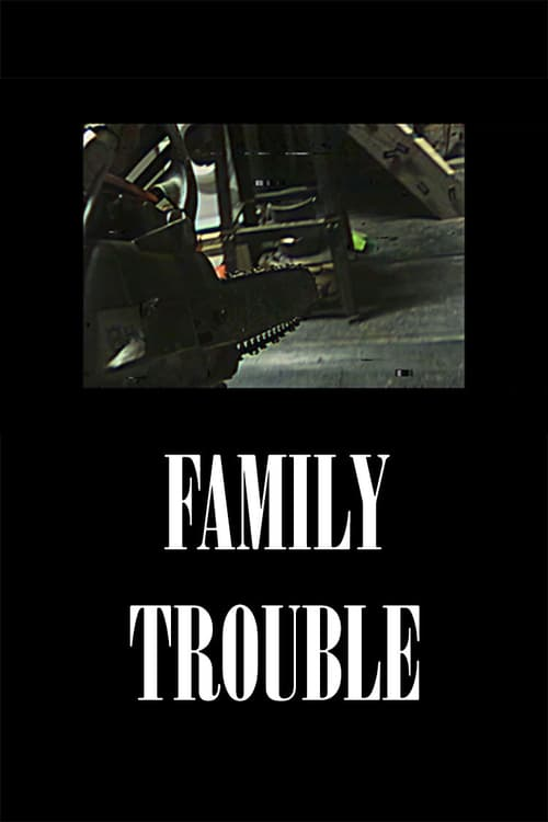Family Trouble Read more on the page