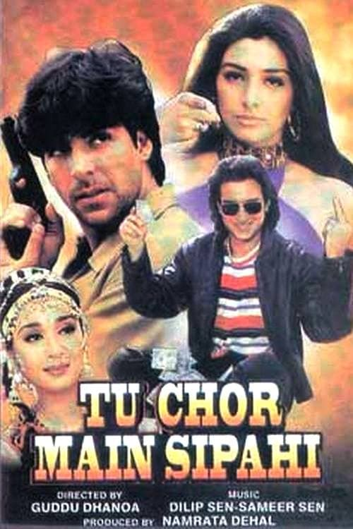 Tu Chor Main Sipahi film en streaming