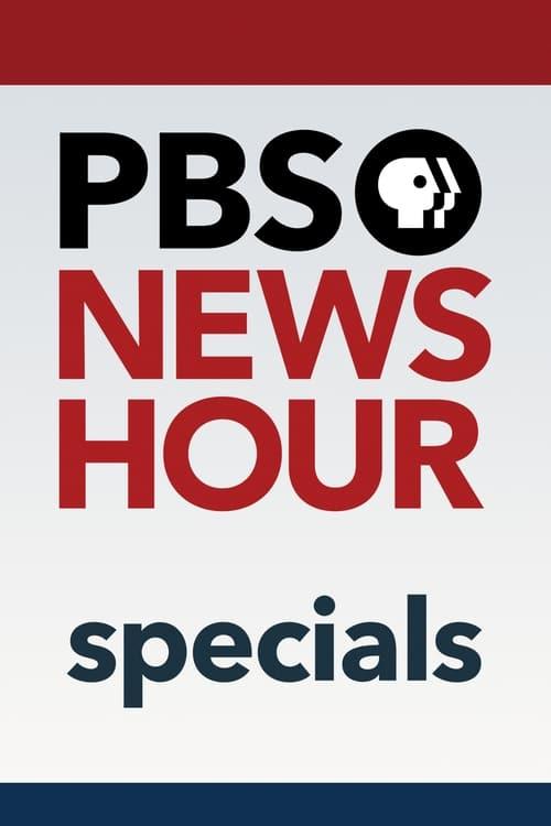 Pbs Newshour: Specials