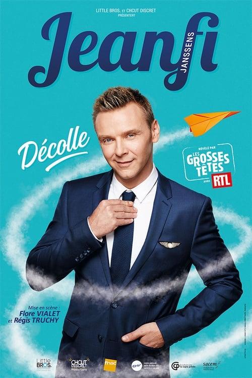 Jeanfi Janssens - Décolle - Spectacle