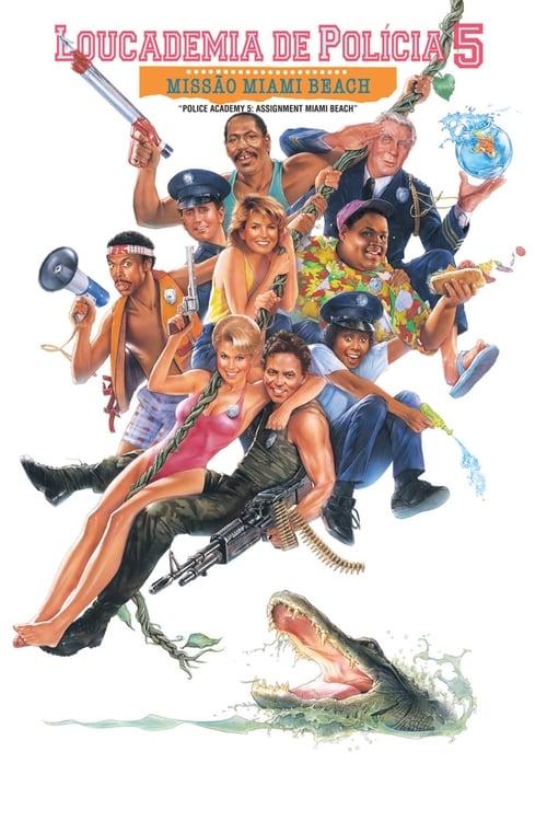 Baixar Filme Loucademia de Polícia 5: Missão Miami Beach De Boa Qualidade Gratuitamente