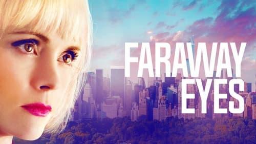 Watch Faraway Eyes Online Wetpaint