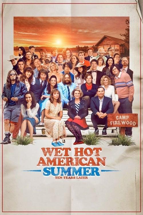 Wet Hot American Summer: Ten Years Later-Azwaad Movie Database
