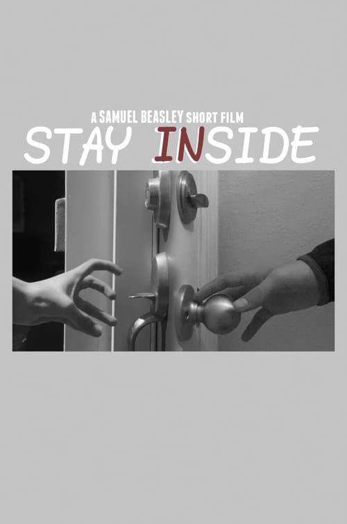 Watch Stay Inside Online Vimeo