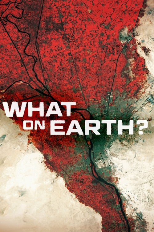 What on Earth? (2015)